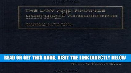 [Free Read] The Law and Finance of Corporate Acquisitions, 2nd Edition (University Casebook) Free