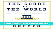 [Free Read] The Court and the World: American Law and the New Global Realities Free Online