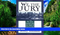 Big Deals  We, the Jury: The Jury System and the Ideal of Democracy  Best Seller Books Best Seller