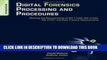 Read Now Digital Forensics Processing and Procedures: Meeting the Requirements of ISO 17020, ISO
