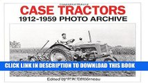 [PDF] Case Tractors 1912-1959 Photo Archive (Photo Archives) Full Online