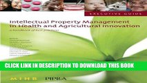 [READ] EBOOK Executive Guide to Intellectual Property Management in Health and Agricultural