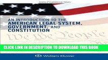 Best Seller An Introduction to the American Legal System, Government, and Constitution (Aspen