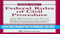 Best Seller Federal Rules of Civil Procedure: 2016-2017 Statutory Supplement with Resources for