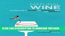 [Free Read] Natural Wine: An introduction to organic and biodynamic wines made naturally Full Online