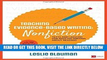[Free Read] Teaching Evidence-Based Writing: Nonfiction: Texts and Lessons for Spot-On Writing