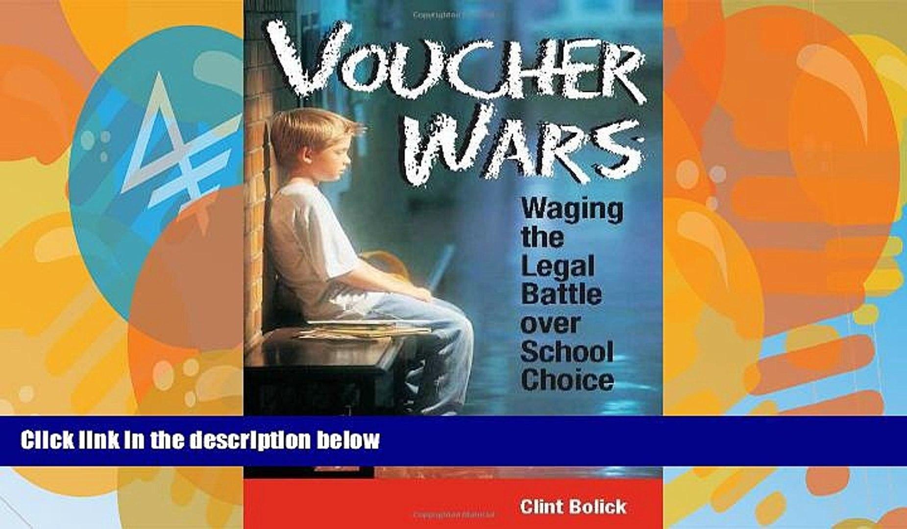 Big Deals  Voucher Wars: Waging the Legal Battle over School Choice  Best Seller Books Most Wanted