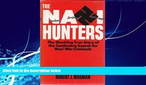 Books to Read  Nazi Hunters: Behind the Worldwide Search for Nazi War Criminals  Full Ebooks Most