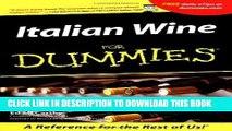 [Free Read] Italian Wine For Dummies Free Online