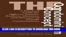 Best Seller The Condominium Concept: A Practical Guide for Officers, Owners, Realtors, Attorneys,