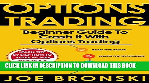 [Ebook] OPTIONS TRADING for Beginners: Basic Guide to Crash It with Options Trading (Strategies