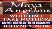 [Free Read] Wouldn t Take Nothing for My Journey Now Free Online