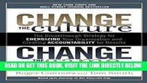 [Free Read] Change the Culture, Change the Game: The Breakthrough Strategy for Energizing Your