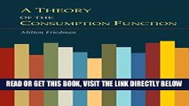 [Free Read] A Theory of the Consumption Function Full Online