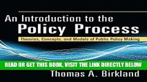 [Free Read] An Introduction to the Policy Process: Theories, Concepts, and Models of Public Policy