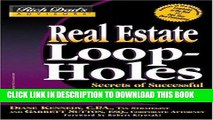 [Ebook] Real Estate Loopholes: Secrets of Successful Real Estate Investing (Rich Dad s Advisors)