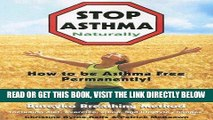 [FREE] EBOOK Stop Asthma Naturally: Incorporating the Buteyko Breathing Method BEST COLLECTION