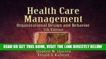 [READ] EBOOK Health Care Management: Organization Design and Behavior ONLINE COLLECTION