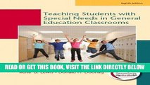 [Free Read] Teaching Students with Special Needs in General Education Classrooms (8th Edition)