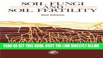 [FREE] EBOOK Soil Fungi and Soil Fertility: An Introduction to Soil Mycology, 2nd Edition