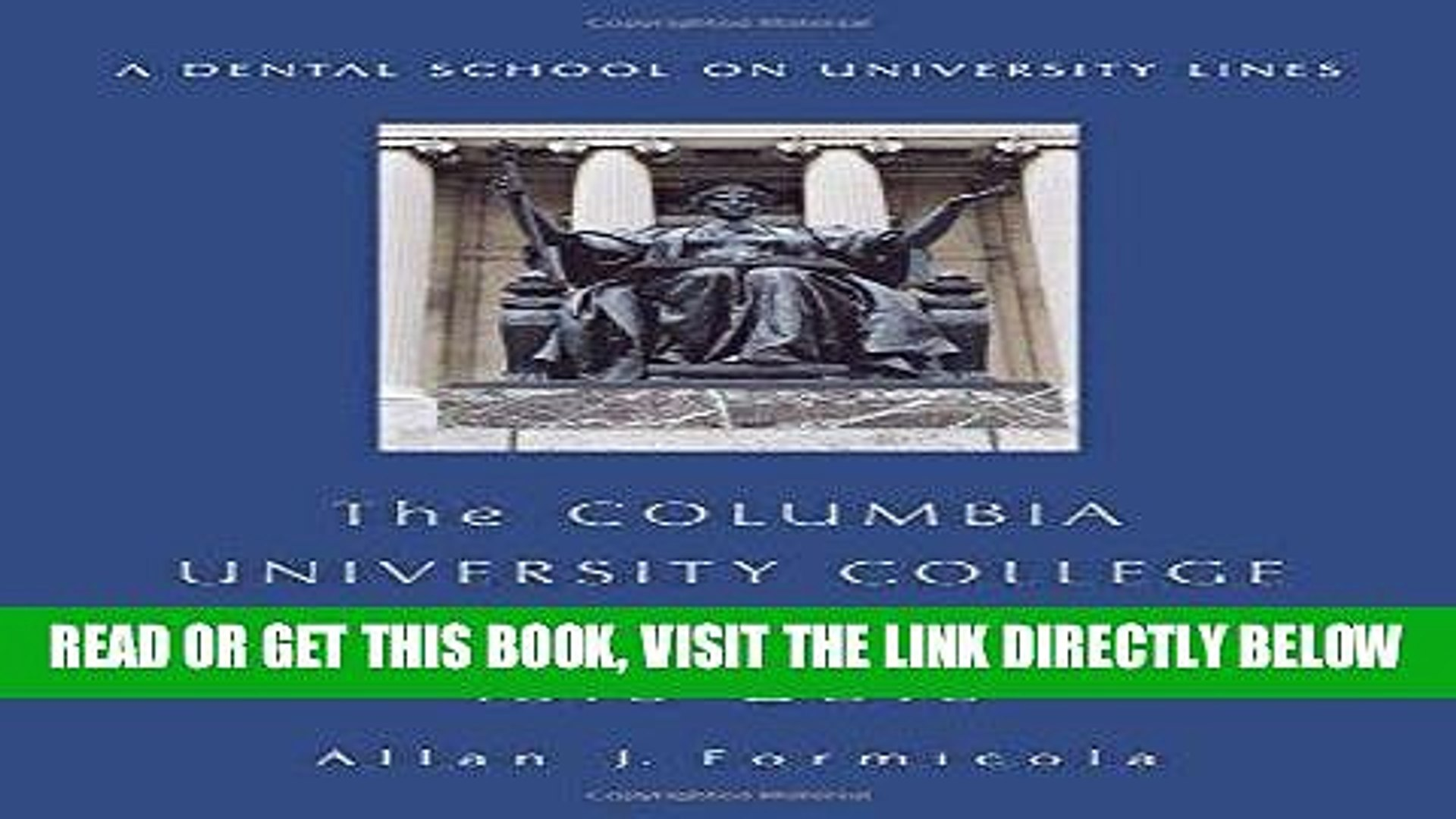 [READ] EBOOK The Columbia University College of Dental Medicine, 1916-2016: A Dental School on