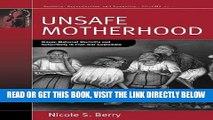[FREE] EBOOK Unsafe Motherhood: Mayan Maternal Mortality and Subjectivity in Post-War Guatemala