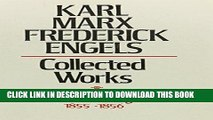 [Free Read] Karl Marx, Frederick Engels: Marx and Engels Collected Works 1855-1856 Free Online