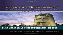 [Free Read] American Government: Institutions and Policies, Brief Version Full Online