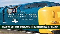 [EBOOK] DOWNLOAD British Diesel Locomotives of the 1950s and  60s (Shire Library) PDF