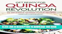 [New] Ebook Get Ready for Quinoa Revolution: Quinoa Cookbook the Complete Guide for Quinoa Recipes
