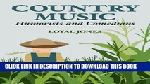 Ebook Country Music Humorists and Comedians (Music in American Life) Free Read