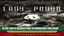 Best Seller The Lady and the Panda: The True Adventures of the First American Explorer to Bring
