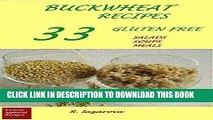 [New] Ebook Buckwheat Recipes.  33 Gluten Free  Salads, Soups, Meals: (These easy, delicious and