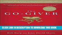 [READ] EBOOK The Go-Giver, Expanded Edition: A Little Story About a Powerful Business Idea BEST