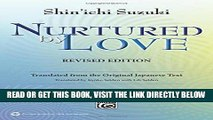 [EBOOK] DOWNLOAD Nurtured by Love: Translated from the Original Japanese Text GET NOW