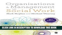 [New] Ebook Organisations and Management in Social Work: Everyday Action for Change Free Read