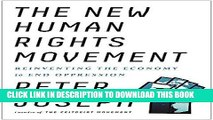 [FREE] EBOOK The New Human Rights Movement: Reinventing the Economy to End Oppression ONLINE