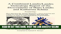 [EBOOK] DOWNLOAD A Combined Landis/Landes Genealogy Report of the Descendants of Hans Landis and