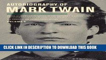 Best Seller Autobiography of Mark Twain, Volume 2: The Complete and Authoritative Edition (Mark