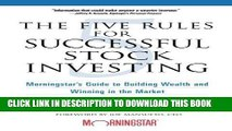 [BOOK] PDF The Five Rules for Successful Stock Investing: Morningstar s Guide to Building Wealth