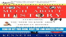 [EBOOK] DOWNLOAD Don t Know Much About History, Anniversary Edition: Everything You Need to Know