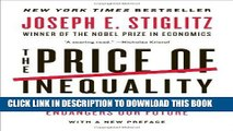 [FREE] EBOOK The Price of Inequality: How Today s Divided Society Endangers Our Future BEST