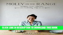 [PDF] Molly on the Range: Recipes and Stories from An Unlikely Life on a Farm Full Collection