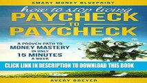 [FREE] EBOOK How to Stop Living Paycheck to Paycheck (2nd Edition): A proven path to money mastery