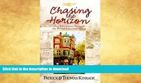 READ BOOK  Chasing the Horizon: Our Adventures Through the British Isles and France (Journeys of