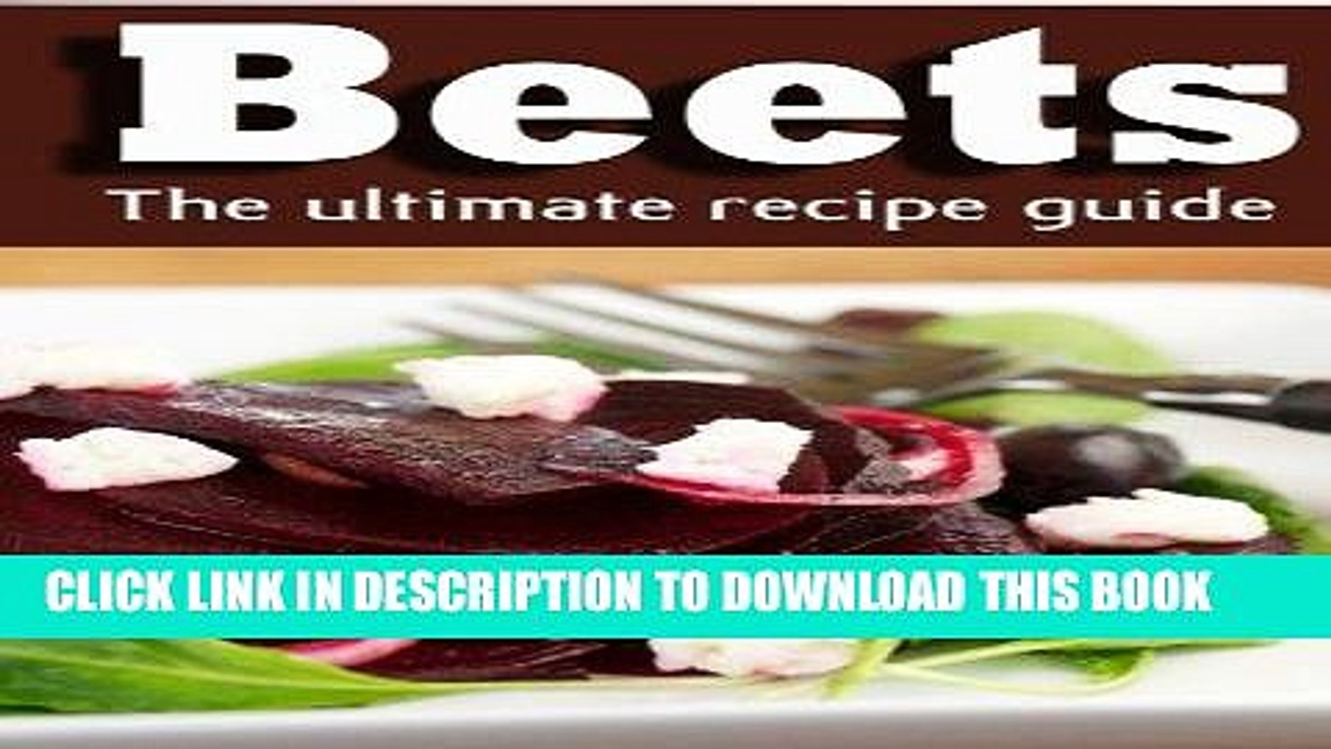 [New] Ebook Beets: The Ultimate Recipe Guide! Free Online