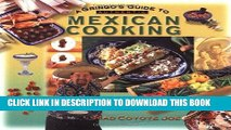 [PDF] A Gringo s Guide to Authentic Mexican Cooking (Cookbooks and Restaurant Guides) Full