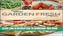 [New] Ebook Better Homes and Gardens Garden Fresh Meals (Better Homes and Gardens Cooking) Free
