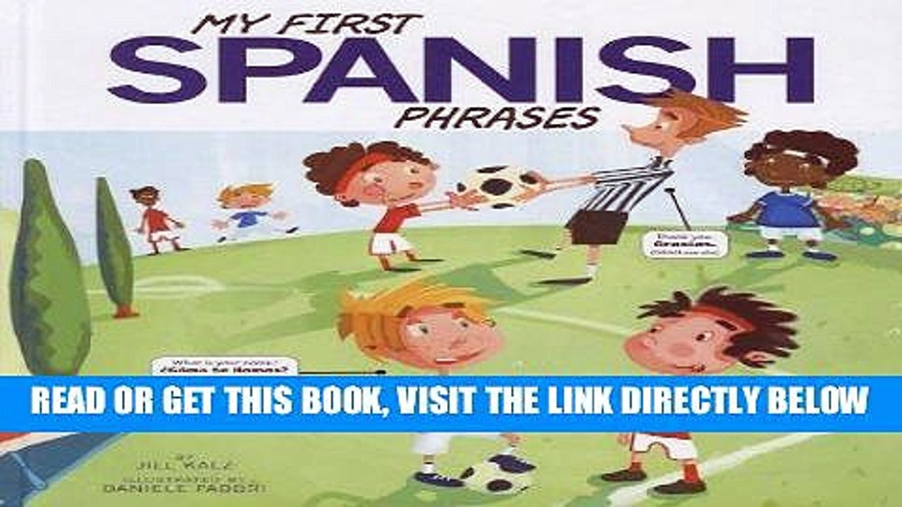 [FREE] EBOOK My First Spanish Phrases (Speak Another Language!) ONLINE  COLLECTION