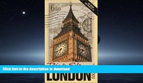 FAVORITE BOOK  Rick Steves  London: Covers the British Museum, Westminster Abbey, St. Paul s, and